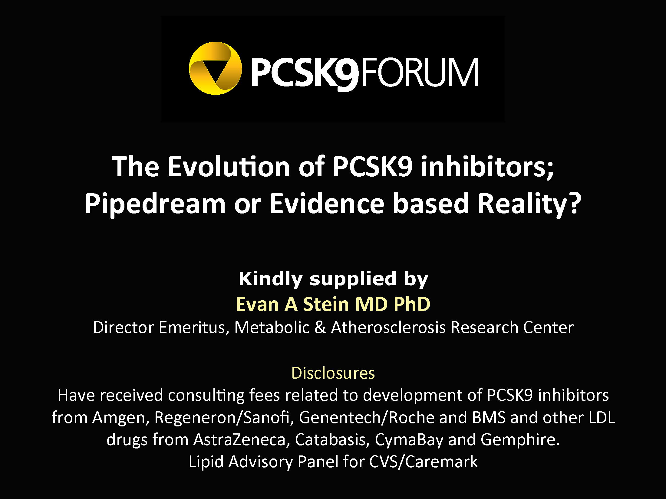Evolution of PCSK9 inhibitors; Pipedream or Evidence based Reality