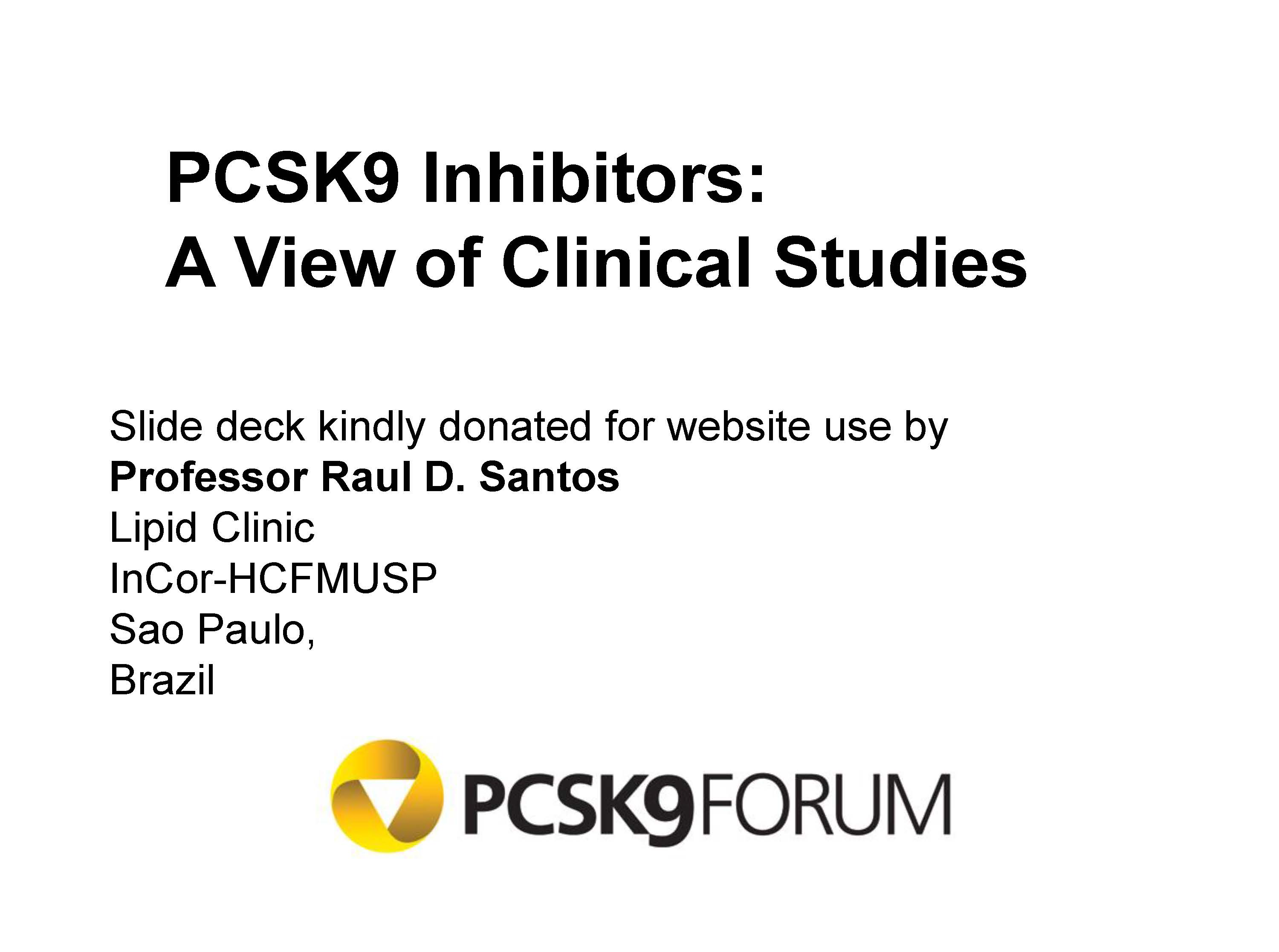 PCSK9 Inhibitors: A View of Clinical Studies