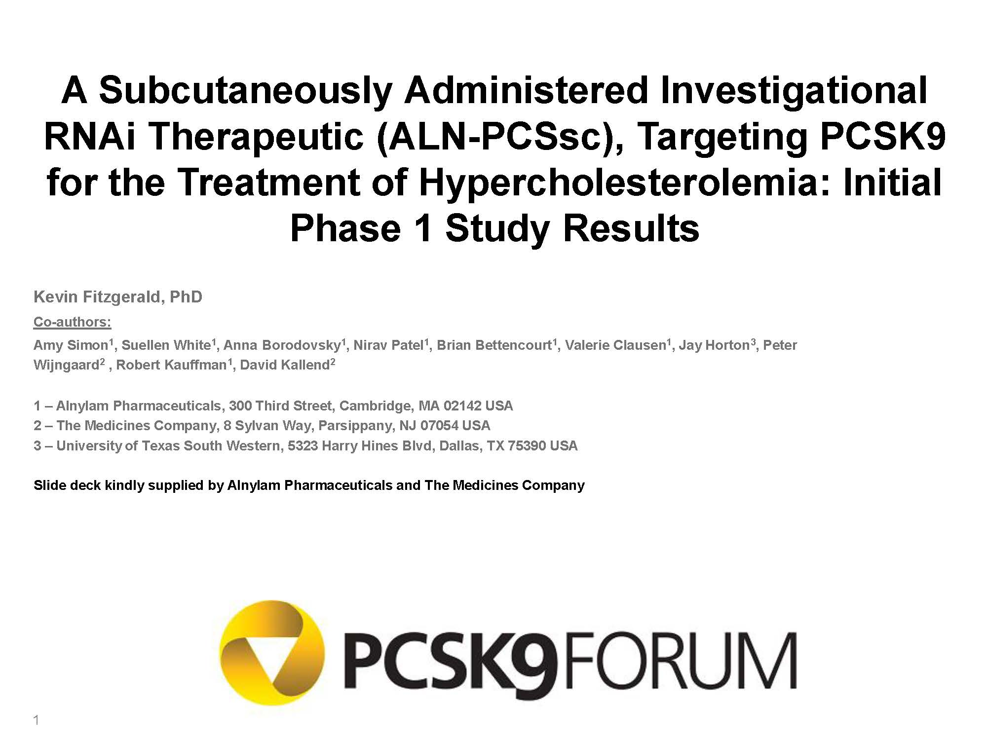 ALN-PCSsc: Initial Phase 1 Study Results